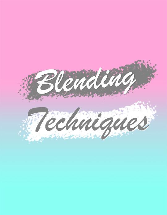 Blending Basics